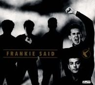 Frankie Said: The Very Best of Frankie Goes to Hollywood