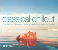 Classical Chillout [Union Square 4 CD]
