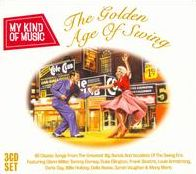 My Kind of Music: The Golden Age of Swing