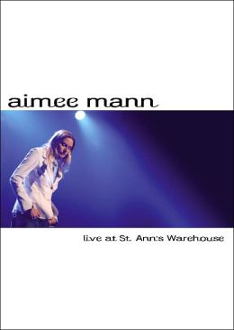Aimee Mann: Live At St. Ann's Warehouse