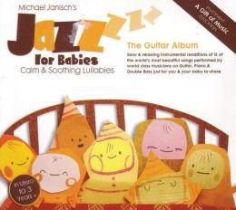 Jazz for Babies: The Guitar Album