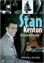 Stan Kenton: Artistry in Rhythm