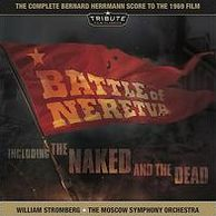 Bernard Herrmann: Battle of Neretva; The Naked & Dead