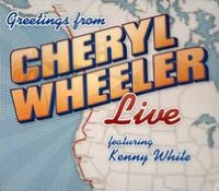 Greetings From: Cheryl Wheeler Live