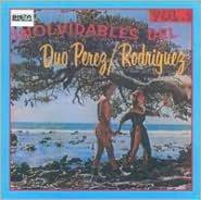 Inolvidables del Duo Perez-Rodriguez, Vol. 2
