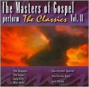 The Masters of Gospel Perform the Classics, Vol. 2