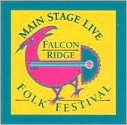 Main Stage Live: The Falcon Ridge Folk Festival Album