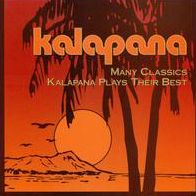 Many Classics: Kalapana Plays Their Best