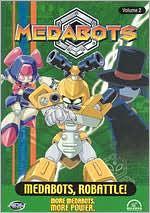 Medabots, Vol. 2: Medabots, Robattle!