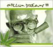 Chillum Dreams, Vol. 3