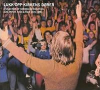 Lukk Opp Kirkens Dører: A Selection of Norwegian Christian Jazz, Psych, Funk & Folk 197