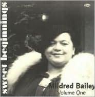 Sweet Beginnings: Mildred Bailey, Vol. 1