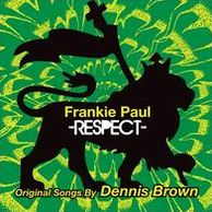 Respect: Original Songs by Dennis Brown