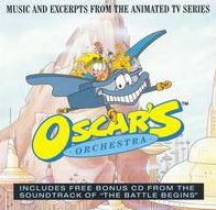 Oscar's Orchestra [Music and Excerpts from the Animated TV Series]