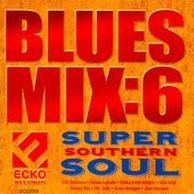 Blues Mix, Vol. 6: Super Southern Soul