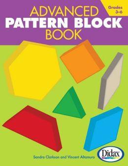 Advanced Pattern Block Book - Grades 3-6