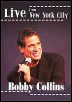 Bobby Collins: Live from New York City