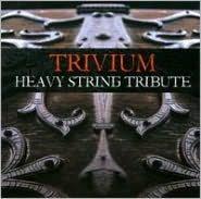 Trivium Heavy String Tribute