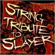 Slayer String Tribute