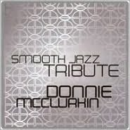 Smooth Jazz Tribute to Donnie McClurkin