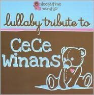 Lullaby Tribute To Cece Winans