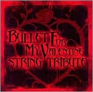 Bullet for My Valentine String Tribute