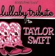 CD Cover Image. Title: Lullaby Tribute to Taylor Swift