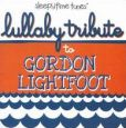 CD Cover Image. Title: Lullaby Tribute to Gordon Lightfoot