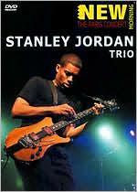 Stanley Jordan Trio: New Morning - The Paris Concert