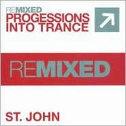 Remixed: Progressions into Trance