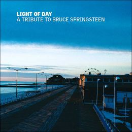 Light of Day: A Tribute to Bruce Springsteen