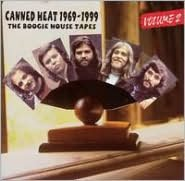 Canned Heat 1969-1999: The Boogie House Tapes, Vol. 2