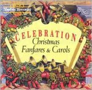 Celebration (Christmas Fanfares & Carols)