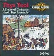 Thys Yool: A Medieval Christmas