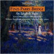 An English Suite: Music by Finzi, Parry and Bridge