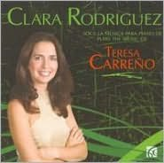 Clara Rodriguez Plays the Music of Teresa Carreño