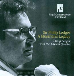 A Musician's Legacy: Sir Philip Ledger
