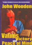 Video/DVD. Title: John Wooden: Values, Victory and Peace of Mind