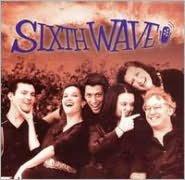 Sixth Wave