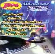 B96 Mixmaster Throwdown, Vol. 3