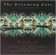 The Dreaming Gate: Inlakesh