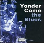 Yonder Come the Blues