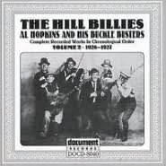 The Hillbillies: Al Hopkins & His Buckle Busters, Vol. 2 (1926-27)