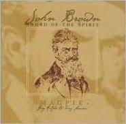 John Brown: Sword of the Spirit