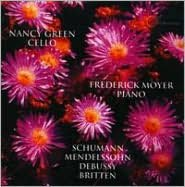 Schumann, Mendelssohn, Debussy, Britten: Works for Cello & Piano