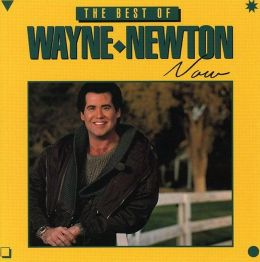 The Best of Wayne Newton Now