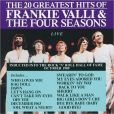 CD Cover Image. Title: The 20 Greatest Hits: Live, Artist: Frankie Valli & the Four Seasons