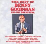 The Best of Benny Goodman [Curb/Capitol]