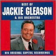 The Best of Jackie Gleason [Capitol/Curb]