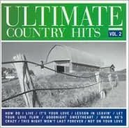 Ultimate Country Hits, Vol. 2
